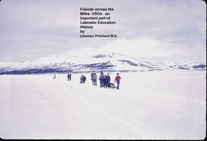 Friends Across the Miles: VSOs - an Important Part of Labrador Education History: Voluntary Service Overseas