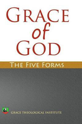 Grace of God: The Five Forms