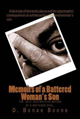 Memoirs of a Battered Woman's Son