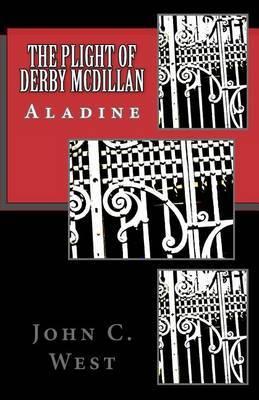 The Plight of Derby McDillan: Aladine