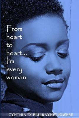 From Heart to Heart: I'm Every Woman