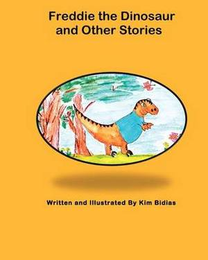 Freddie the Dinosaur and Other Stories