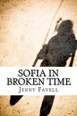 Sofia in Broken Time