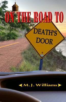 On the Road to Death's Door