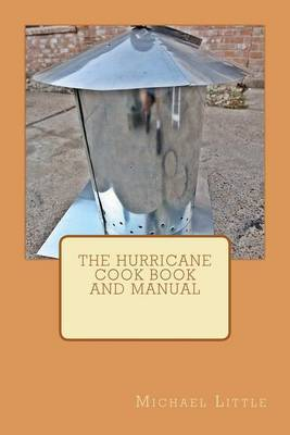 The Hurricane Cook Book and Manual