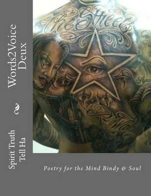 Words2voice Deux: Mind Body & Spirit