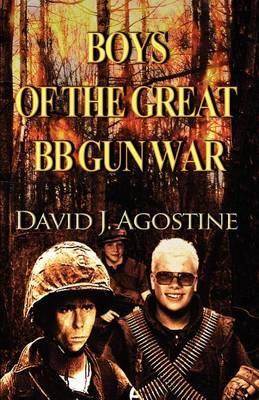 Boys of the Great BB Gun War
