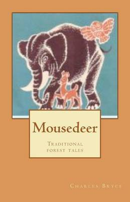 Mousedeer: Traditional Forest Tales