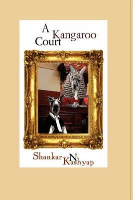 A Kangaroo Court: A Triumph of Mediocrity