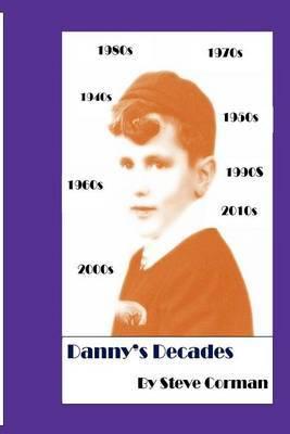 Danny's Decades