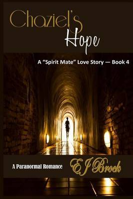 Chaziel's Hope: A Spirit Mate Love Story