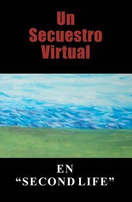 Un Secuestro Virtual