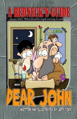 A Redneck's Guide: Dear John