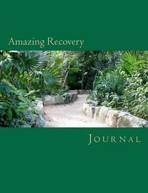 Amazing Recovery Journal