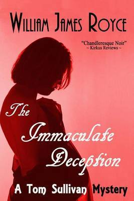 The Immaculate Deception: A Tom Sullivan Mystery
