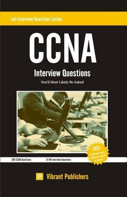 CCNA: Interview Questions You'll Most Likely Be Asked
