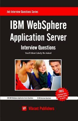 IBM WebSphere Application Server: Interview Questions You'll Most Likely Be Asked