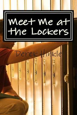Meet Me at the Lockers