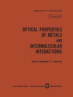 Optical Properties of Metals and Intermolecular Interactions / Opticheskie Svoistva Metallov / Mezhmolekulyarnoe Vzaimodeistvie / O t Eck e Cbo CTBA Meta Ob / Me Mo Eky Pnoe B a Mo e CTB E