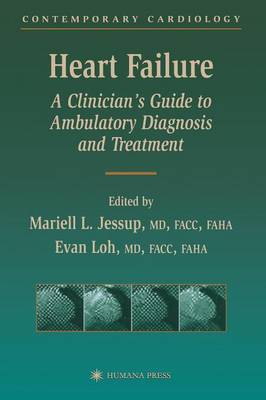 Heart Failure: A Clinician's Guide to Ambulatory Diagnosis and Treatment