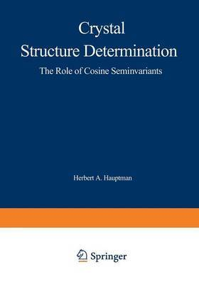Crystal Structure Determination: The Role of the Cosine Seminvariants