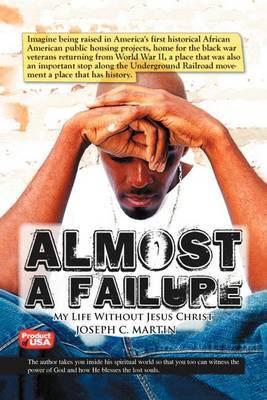 Almost A Failure