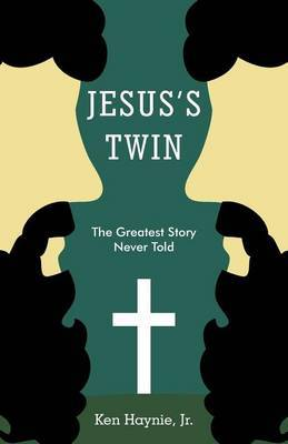 Jesus's Twin: The Greatest Story Never Told