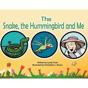 The Snake, The Humming Bird and Me