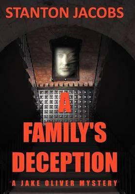 A Family's Deception: A Jake Oliver Mystery