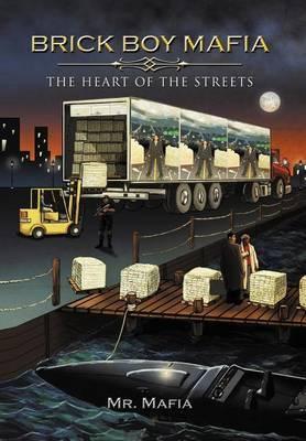 Brick Boy Mafia: The Heart of the Streets