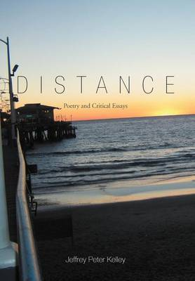 Distance: Poetry and Critical Essays