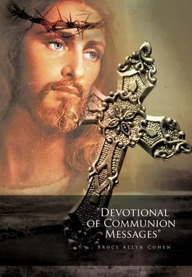 Devotional of Communion Messages