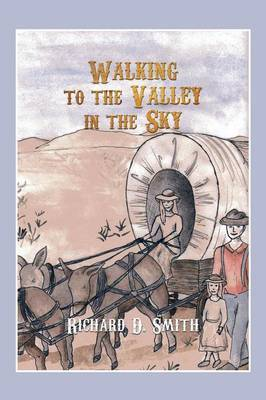 Walking to the Valley in the Sky
