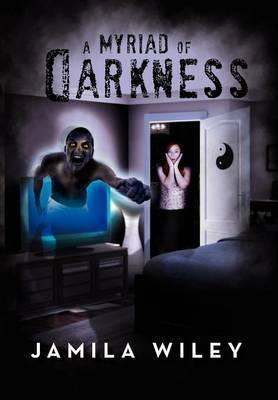 A Myriad of Darkness