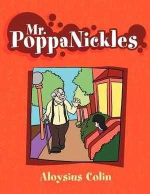 Mr. Poppanickles: And the Neighborhood Kids