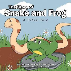The Story of Snake and Frog: A Fable Tale