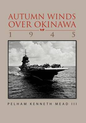 ''Autum Winds Over Okinawa, 1945''
