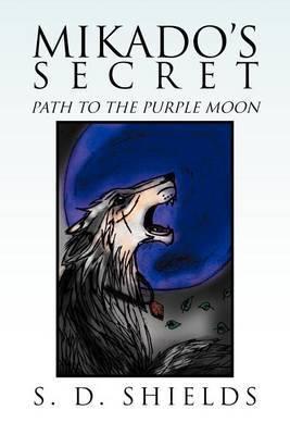 Mikado's Secret: Path to the Purple Moon
