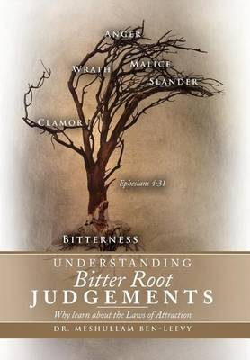 Understanding Bitter Root Judgements: Why Learn about the Laws of Attraction