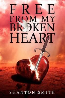 Free from My Broken Heart