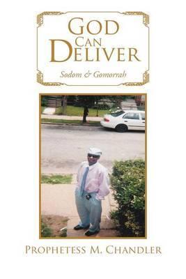 God Can Deliver: Sodom & Gomorrah