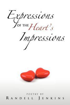Expressions of the Heart's Impressions
