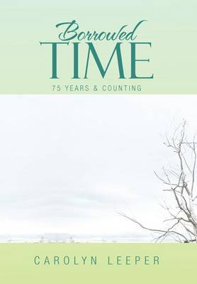 Borrowed Time: 75 Years & Counting