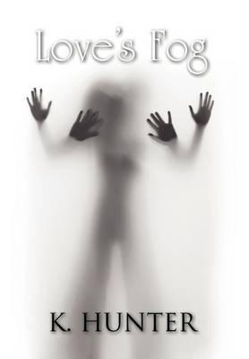 Love's Fog