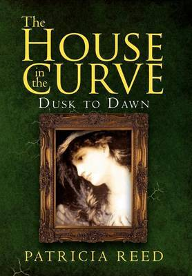 The House in the Curve: Dusk to Dawn