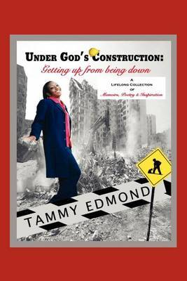 Under God's Construction: Getting Up from Being Down