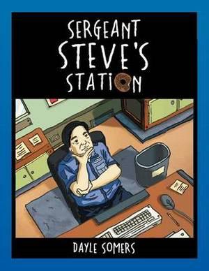 Sergeant Steve's Station