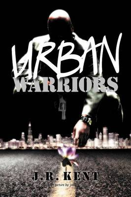 Urban Warriors: Seven Days in the Life