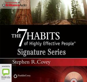The 7 Habits Of Highly Effective People (Signature Series): Powerful Lessons in Personal Change