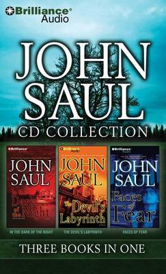 John Saul CD Collection 4: In the Dark of the Night, the Devil's Labyrinth, Faces of Fear